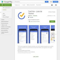 TickTick - Liste de Tâches – Applications sur GooglePlay