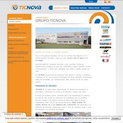 TICNOVA - Quiénes Somos > Grupo Ticnova