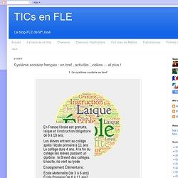 TICs en FLE: Système scolaire : en bref , activité , c'est quoi le bac ? et plus