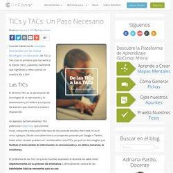 TICs y TACs: Un Paso Necesario - GoConqr
