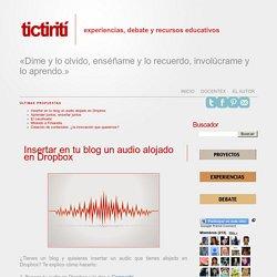 TICtirití: Insertar en tu blog un audio alojado en Dropbox