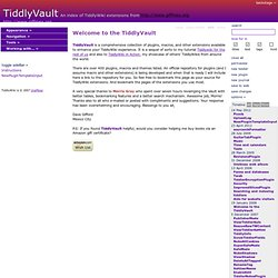 TiddlyVault - An index of TiddlyWiki extensions from http://www.giffmex.org