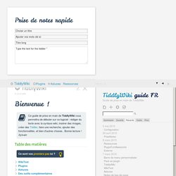 TiddlyWiki guide FR — Guide de prise en main de TiddlyWiki