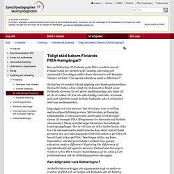 Tidigt stöd bakom Finlands PISA-framgångar? - SPSM