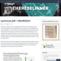 Lyssna på pdf – tidseffektivt – ThereseLinnér