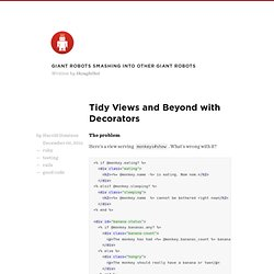 Tidy views and beyond with Decorators