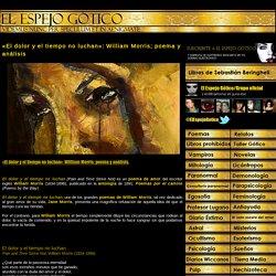 «El dolor y el tiempo no luchan»: William Morris; poema y análisis