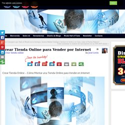 Crear Tienda Online para Vender por Internet - Crear Tienda Virtual - Crear Tienda Online