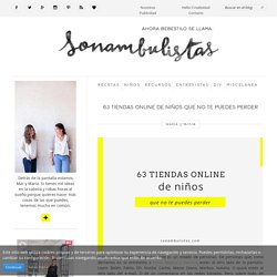 63 tiendas online de niños que no te puedes perder - Sonambulistas