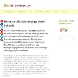 Tierarzt stellt Strafanzeige gegen Behörde - MMS-Seminar.comMMS-Seminar.com