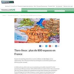 Les tiers-lieux : 3 fois plus d'espaces en France en 6 ans : Powwownow