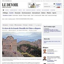 Un tiers de la Grande Muraille de Chine a disparu