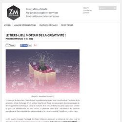 (Introduction) Le tiers-lieu, moteur de la créativité !