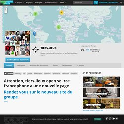 Groupe international francophone sur les Tiers Lieux | Wiki d'Imagination For People
