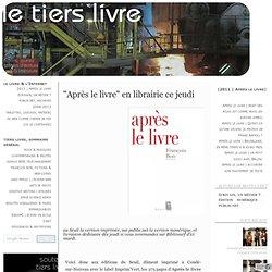 """""""Après le livre"""" en librairie ce jeudi"""