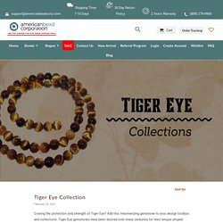 Tiger Eye Collection - American Bead Corp