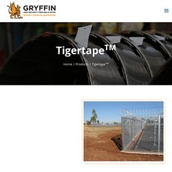 Tigertape or Razorwire Barbed Tape from Gryffin