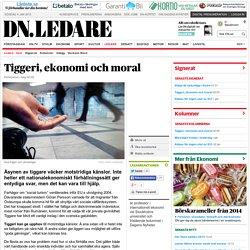 Tiggeri, ekonomi och moral