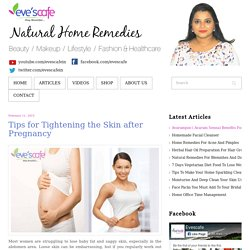 Tips for Tightening the Skin after Pregnancy