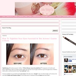 How To Tightline Your Eyes (tutorial) & The Actress I Learnt it From