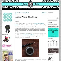 Eyeliner Week: Tightlining « Painted Ladies