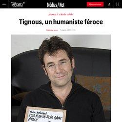 Tignous, un humaniste féroce