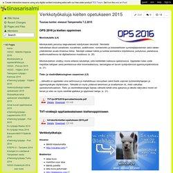 tiinasarisalmi - Verkkotyökaluja kielten opetukseen 2015
