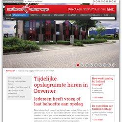Tijdelijke opslagruimte huren in Deventer
