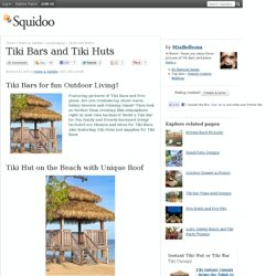 Tiki Bars and Tiki Huts