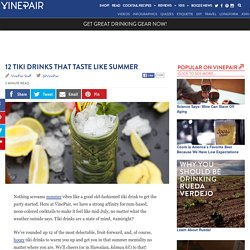 12 Tiki Drinks That Taste Like Summer