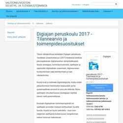 Digiajan peruskoulu 2017 - Tilannearvio ja toimenpidesuositukset - Selvitys- ja tutkimustoiminta