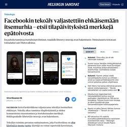 Facebookin tekoäly valjastettiin ehkäisemään itsemurhia – etsii tilapäivityksistä merkkejä epätoivosta - Teknologia
