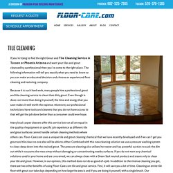 Tile Cleaning - Floor Care