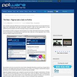 Tile View – Páginas lado a lado no Firefox