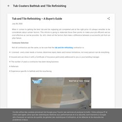 Tub and Tile Refinishing – A Buyer's Guide