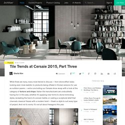 Tile Trends at Cersaie 2015, Part Three