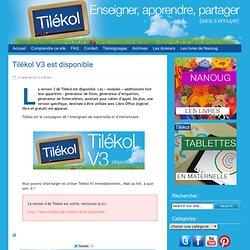Tilékol V3 est disponible