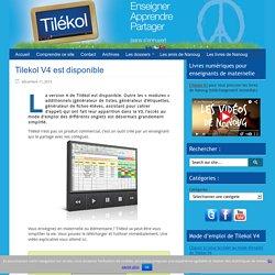 Tilekol V4 est disponible