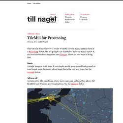 Till Nagel – TileMill for Processing