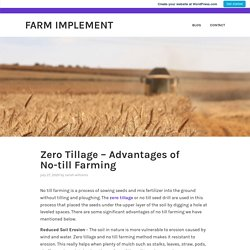 Zero Tillage – Advantages of No-till Farming – Farm Implement