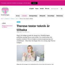 Therese testar teknik är tillbaka - Teknikföretagen