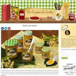 Gelée de tilleulGelée de tilleul - La Cuisine de Jackie