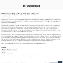"""Smartboard tillsammans med IPAD """"Maestro"""" – IT i Grundskolan"""