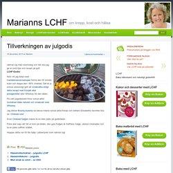 Tillverkningen av julgodis - Marianns LCHF Marianns LCHF
