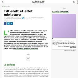 Tilt-shift et effet miniature