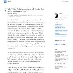 (19) Why Tilting Just a Smidge from Self-Service Can... - SaaStr - Quora