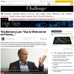 "Tim Berners-Lee: ""Oui, le Web est né en France...."""