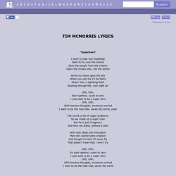 TIM MCMORRIS LYRICS - Superhero