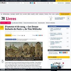 Les Douze Enfants de Paris / article du Monde