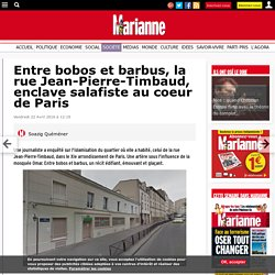 Entre bobos et barbus, la rue Jean-Pierre-Timbaud, enclave salafiste au coeur de Paris